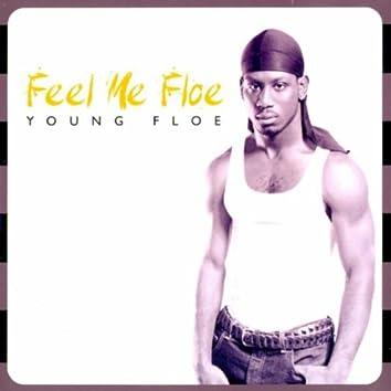 Feel Me Floe