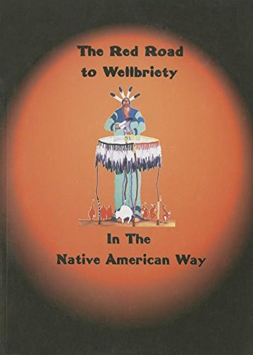 Compare Textbook Prices for The Red Road to Wellbriety: In The Native American Way 1 Edition ISBN 9780971990401 by White Bison, Inc.