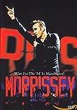 Who Put the 'M' in Manchester? von Morrissey