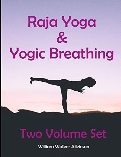 Raja Yoga & Yogic Breathing: Two Volume Set