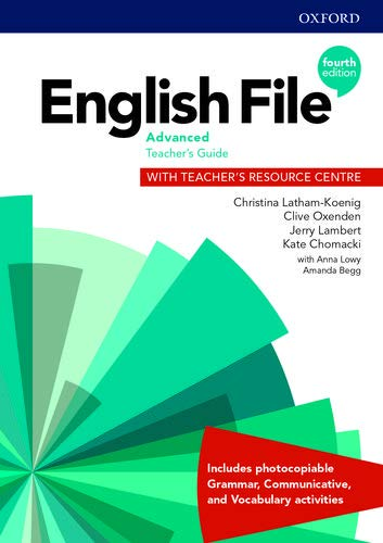 English File: Advanced: Teacher's Guide with Teacher's Resource Centre