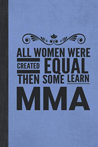 All Women Learn MMA: Notebook For Mixed...