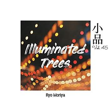 소품 Vol.45 - Illuminated Trees