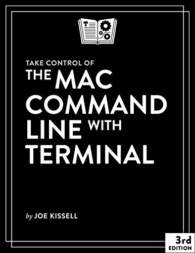 Take Control of the Mac Command Line with Terminal, 3rd Edition