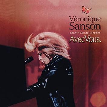 Avec vous, Véronique Sanson chante Michel Berger (Live) [Remastérisé en 2008]