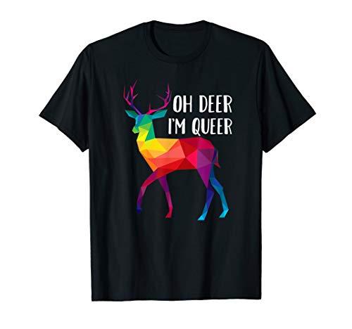 Oh Deer I 'm Queer–Funny Wortspiel LGBT Regenbogen Gay Pride T-Shirt