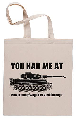 You had me at - Panzerkampfwagen VI Ausführung E - Tiger Einkaufstasche Shopping Bag Beige