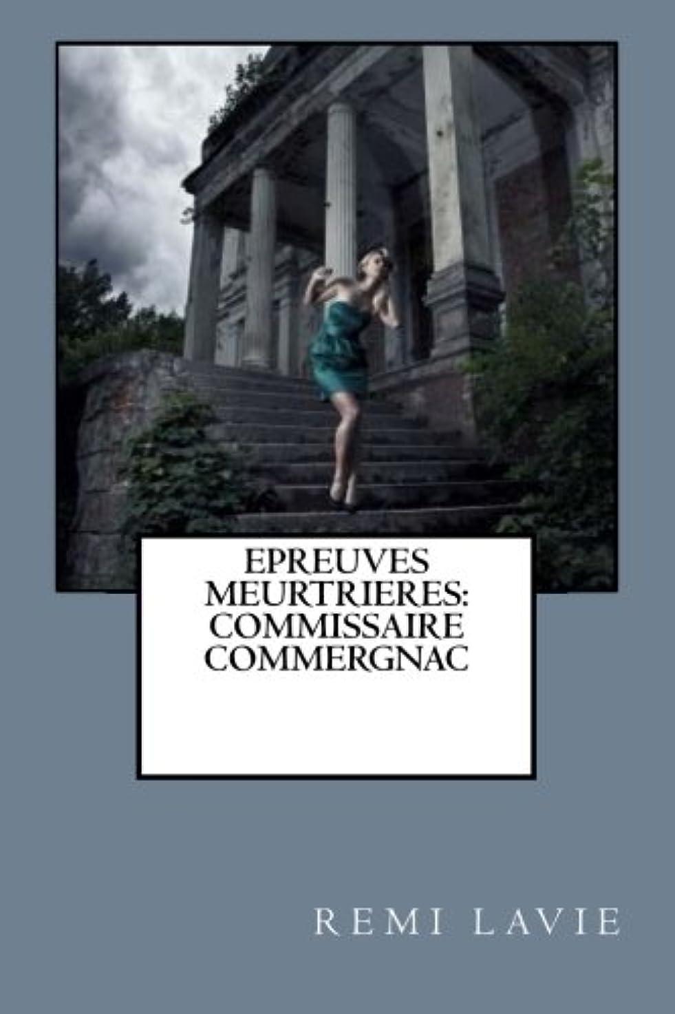 工業用気まぐれな受け入れEpreuves Meurtrieres: Commissaire Commergnac