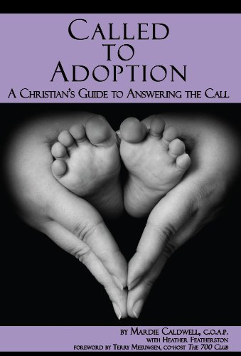 Image OfCalled To Adoption: A Christian's Guide To Answering The Call