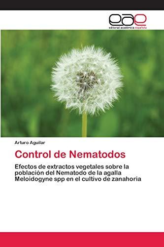 Control de Nematodos: Efectos de extractos vegetales sobre la población del Nematodo de la agalla Meloidogyne spp en el cultivo de zanahoria
