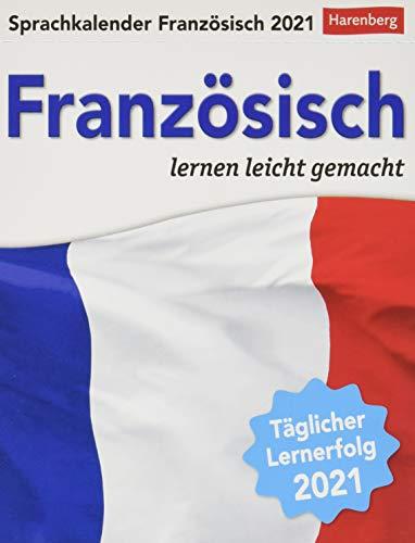 Sprachkalender Französisch - lernen leicht gemacht - Tagesabreißkalender 2021 mit Grammatik - und Wortschatztraining, humorvoll illustriert - ... 12,5 x 16 cm: Sprachen lernen leicht gemacht