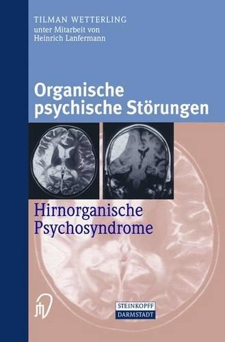 Organische psychische Störungen. Hirnorganische Psychosyndrome