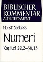 Numeri Kapitel 22,2-36,13 (Biblischer Kommentar Altes Testament)