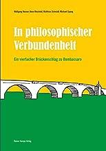 In philosophischer Verbundenheit: Ein vierfacher Brückenschlag zu Bombassaro