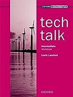 Tech Talk Intermediate: Workbook by Lewis Lansford(2009-03-19)