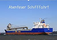 Abenteuer Schifffahrt (Wandkalender 2022 DIN A2 quer): Schiffe, Boote, Kutter, Frachter, auf Fluessen, Kanaelen, See und in Haefen (Monatskalender, 14 Seiten )