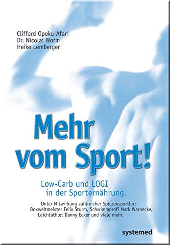 Mehr vom Sport. Low-Carb und LOGI in der Sporternährung