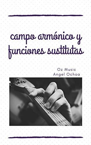 campo armónico y funciones sustitutas: licenciatura en mú