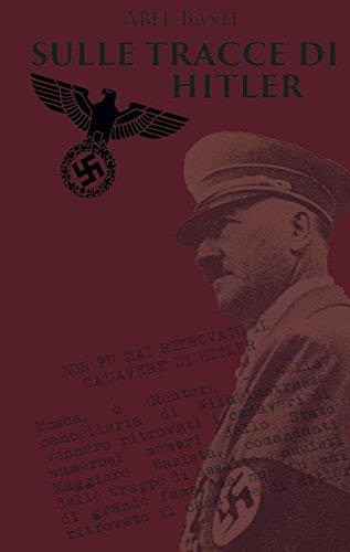 Sulle tracce di Hitler