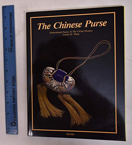 Chinese Purses: Embroidered Purses of the Ch'ing Dynasty