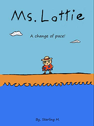 Ms. Lottie : A Change of Pace (English Edition)