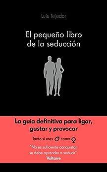 El pequeño libro de la seducción PDF EPUB Gratis descargar completo