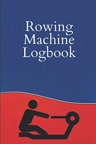 "Rowing Machine Log Book: Rowing Training Log for Air Erg Indoor Rowing Machines - Log your meters strokes-per-minute average 500m split time distance ... 6""x9"" – Great for Concept 2 rowing machine."