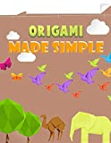 Origami Made Simple: Animal Origami for the Enthusiast-easy origami for kids-Origami Fun Kit for Beginners/Fun and Simple Origami /projects origami paper/origam models
