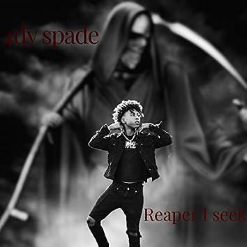 Reaper I Seek