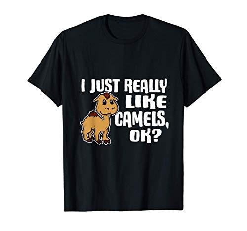 I Just Really Like Camels Ok Lindo Disfraz De Camello Camiseta