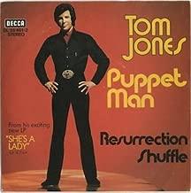 Tom Jones - Puppet Man / Resurrection Shuffle - Decca - DL 25 461-2