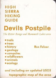 Devils Postpile: Including the Ritter Range, the Mammoth Lakes Area, and Parts of the John Muir and Ansel Adams Wildernesses (High Sierra Hiking Gui)