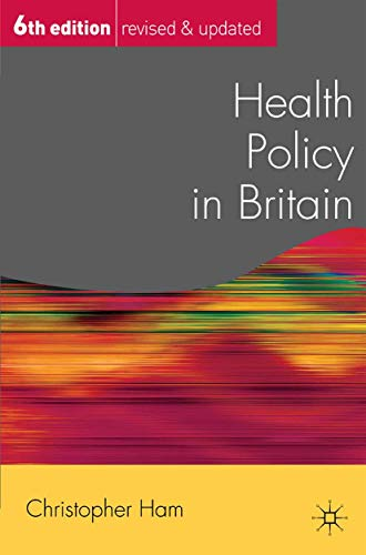 Health Policy in Britain (Public Policy and Politics) (English Edition)