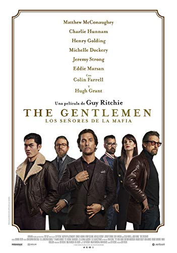 The Gentlemen: Los Señore