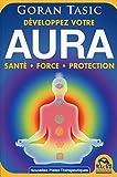 Aura - Développez votre potentiel énergétique et obtenez santé, force, protection