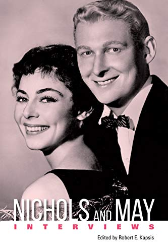 Amazon.co.jp: Nichols and May: Interviews (Conversations with Filmmakers  Series) (English Edition) 電子書籍: Kapsis, Robert E.: Kindleストア