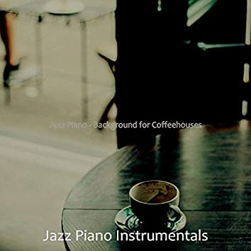 Jazz Piano - Background for Coffeehouses