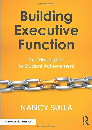 Building Executive Function The Missing Link To Student Achievement