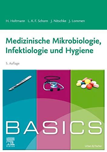 BASICS Medizinische Mikrobiologie, Infektiologie und Hygiene