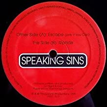 Speaking Sins / Escape (Only If You Can) / Riptide