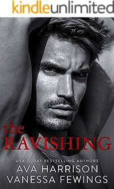 The Ravishing: A Billionaire Enemies-to-Lovers Romance