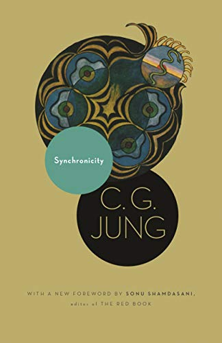 Synchronicity: An Acausal Connecting Principle. (From Vol. 8. of the Collected Works of C. G. Jung) (Jung Extracts Book 588) (English Edition)