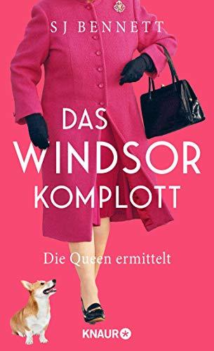 Buchseite und Rezensionen zu 'Das Windsor-Komplott: Die Queen ermittelt ' von S J Bennett