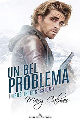 Un bel problema (Torus Intercession Vol. 1)