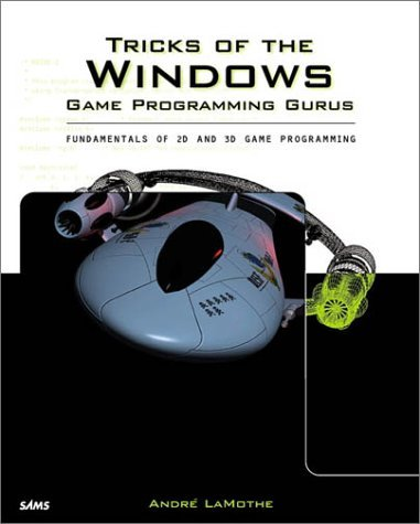 Tricks of the Windows Game Programming Gurus by Andre Lamothe (1999-09-27)