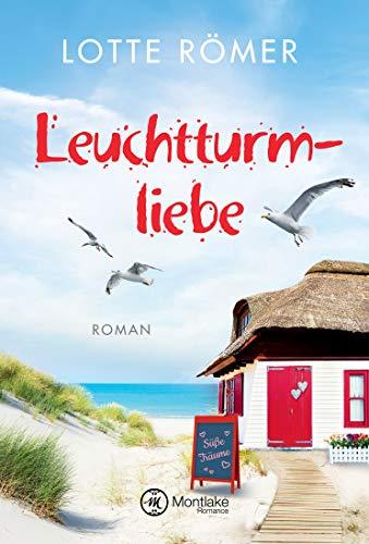 Leuchtturmliebe (Liebe auf Norderney 1)