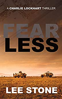Fearless: Charlie Lockhart Thriller Series, Book 1 by [Lee Stone]