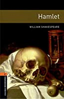 Oxford Bookworms Library: Level 2: Hamlet Playscript