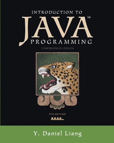Introduction to Java Programming, Comprehensive Version (9th Edition)