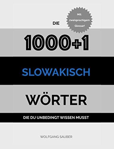 Slowakisch: Die 1000+1 Wörter die du unbedingt wissen musst